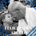 felicidades abuelo